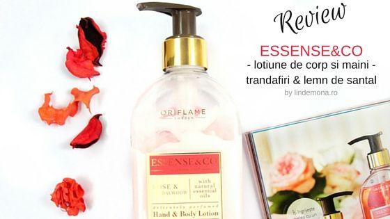 Review lotiune de corp si maini cu trandafiri si lemn de santal Essense&Co Oriflame