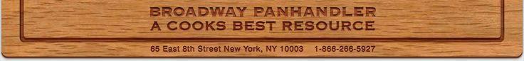 Broadway Panhandler A cooks best resource. 65 east 8th street, new york, ny 10003. 1-866-266-5927
