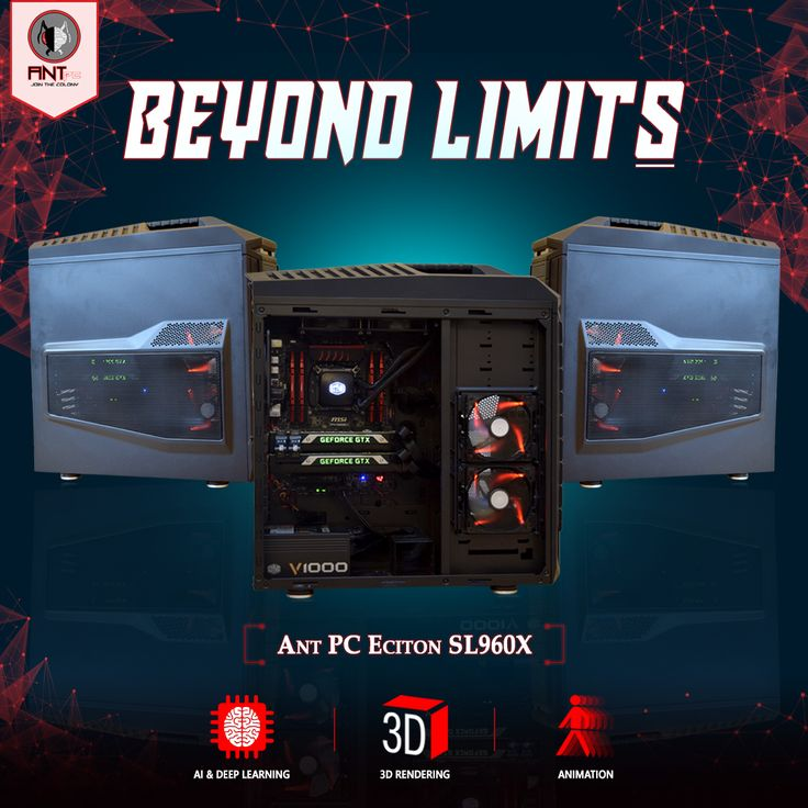 Ant PC presents Eciton SL960X, powered by 8 core processor, 64GB RAM and a total of 12GB graphic processing power. Ideal for 3D rendering, animation, AI and deep learning. Build your own at www.ant-pc.com
