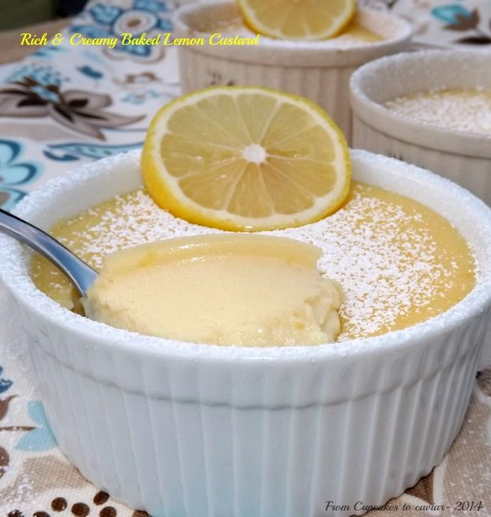 Rich & Creamy Baked Lemon Custard- a break from all the Fall treats, this is an easy, quick fix for your sweet tooth; good for family & fancy enough for company. Creamy & rich, this is delicious! http://www.fromcupcakestocaviar.com/2014/09/27/rich-and-creamy-baked-lemon-custard/