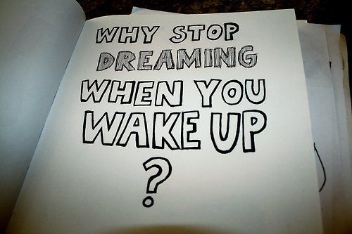 #quoteKeep Dreams, Life, Dreams Big, Stuff, Wake Up, Mr. Big, Things, Living, Inspiration Quotes