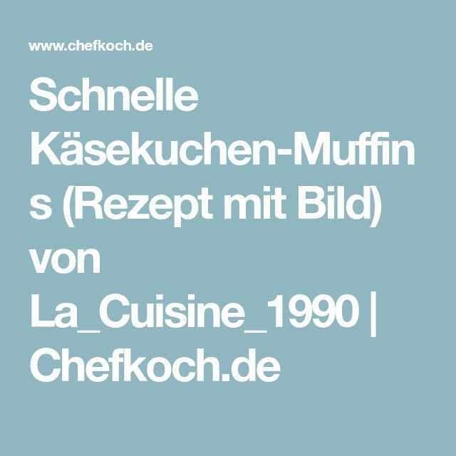 Schnelle Kasekuchen Muffins Rezept Mit Bild Von La Cuisine 1990 Chefkoch De Muffins Schneller Kasekuchen Rezepte