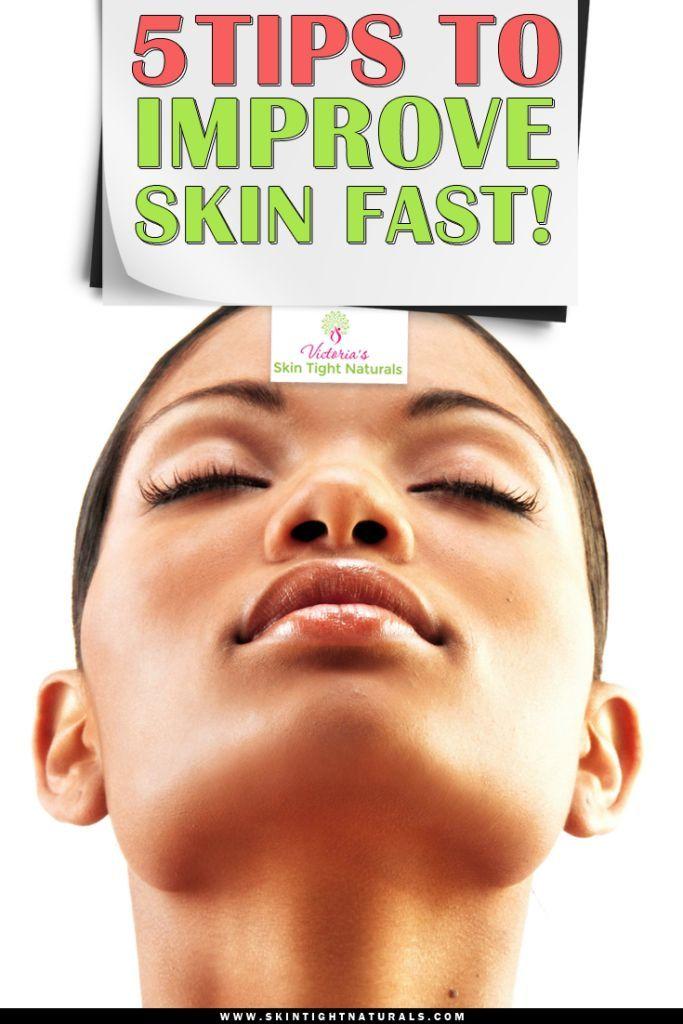 5 Tips to Improve Skin Fast!  find more relevant stuff: http://skintightnaturals.com