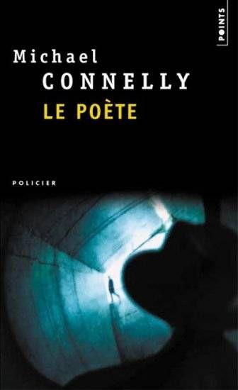 ✩✩✩✩✩ Le poète - Michael Connely (1998)