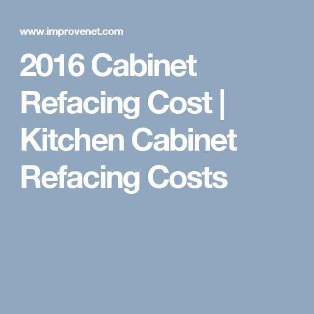 Best 25 cabinet refacing cost ideas on pinterest for Average price of refacing kitchen cabinets
