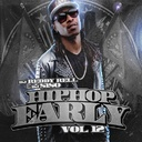 Various Artists - Hip Hop Early Vol 12 Hosted by DJ Reddy Rell, DJ 5150 & HipHopEarly.com - Free Mixtape Download or Stream it