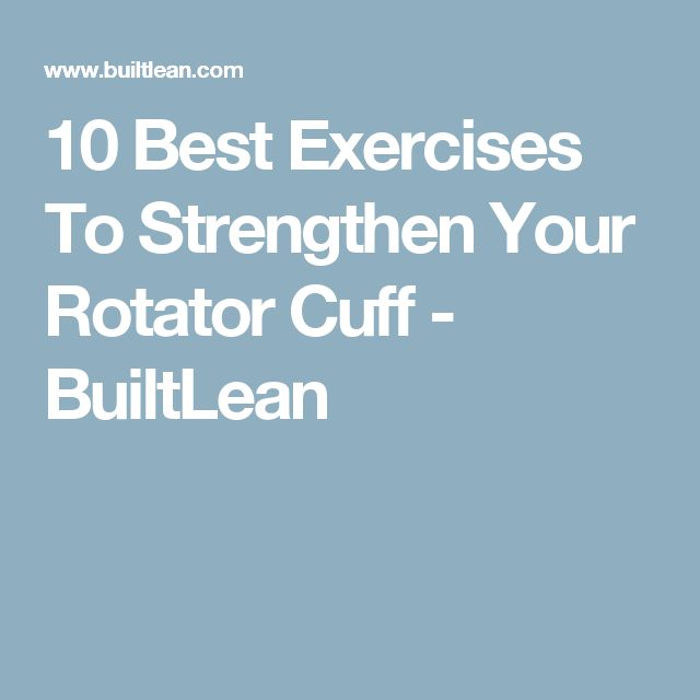 25+ best ideas about Rotator cuff exercises on Pinterest ...