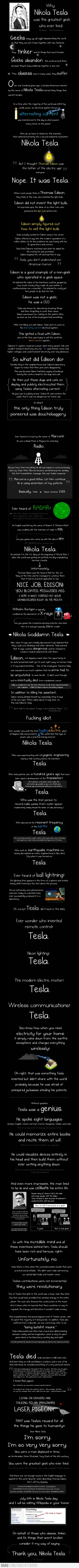 Thank you Nikola Tesla, for being batshit crazy and overall an incredible person.