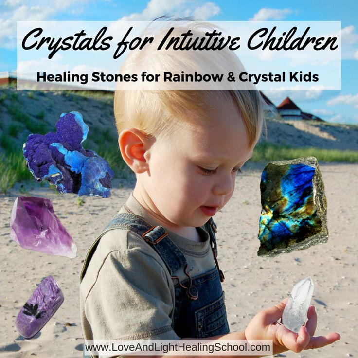 5 Intuition Stones for Indigo, Rainbow, & Crystal Kids (Crystals for Intuitive Children)