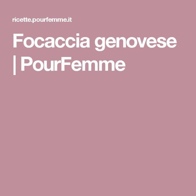 Focaccia genovese | PourFemme
