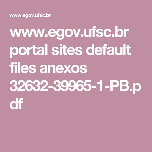 www.egov.ufsc.br portal sites default files anexos 32632-39965-1-PB.pdf