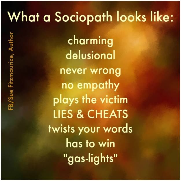 I won't be fooled ever again. I can smell a sociopath a mile away! Can you?