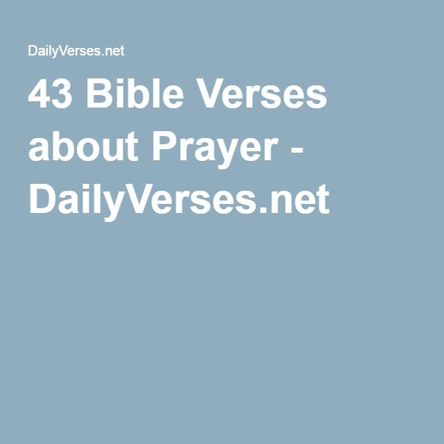 43 Bible Verses about Prayer - DailyVerses.net