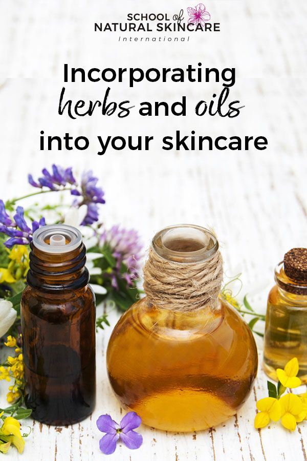 How To Incorporate Herbs And Oils Into Your Skincare Natural Skin Care Ingredients Natural Skin Care Herbal Skin Care