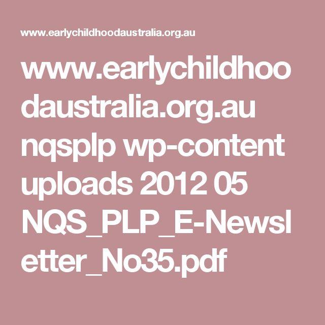 www.earlychildhoodaustralia.org.au nqsplp wp-content uploads 2012 05 NQS_PLP_E-Newsletter_No35.pdf