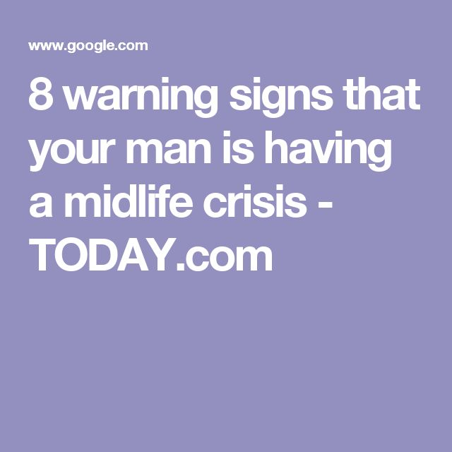 8 warning signs that your man is having a midlife crisis - TODAY.com