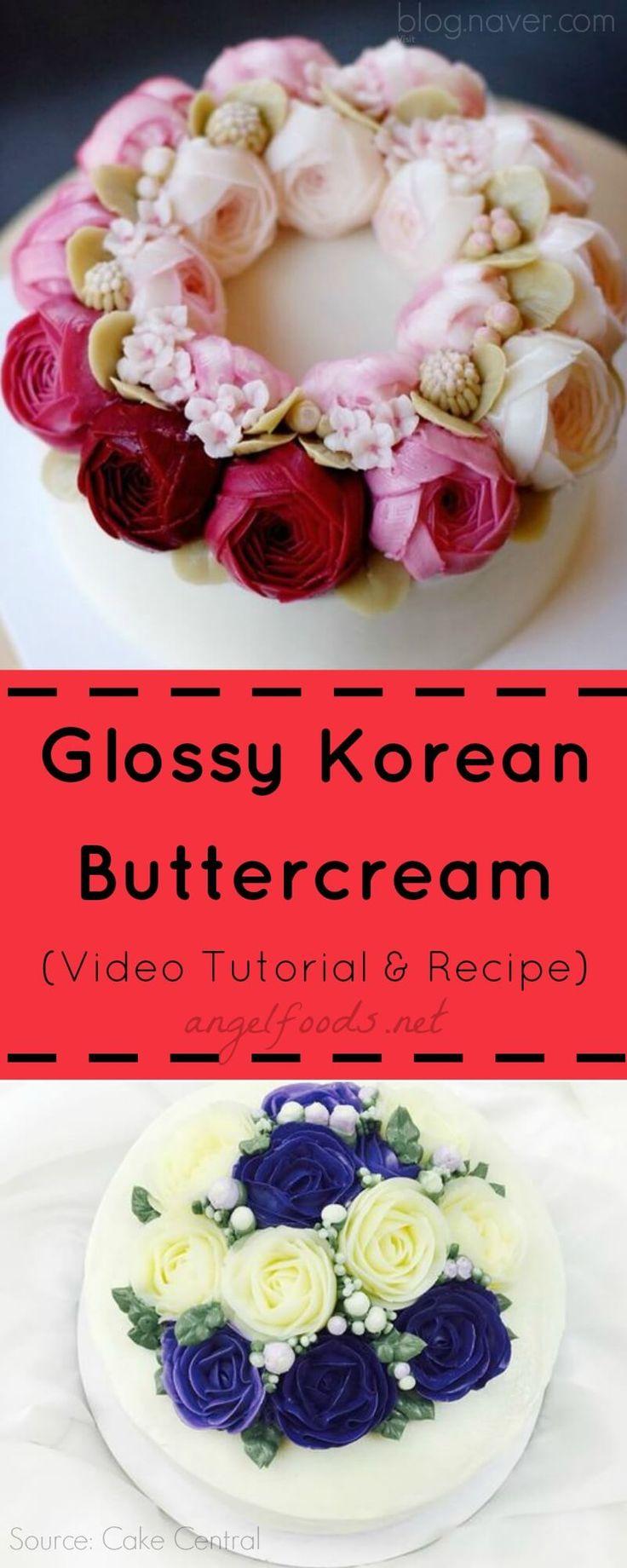 Brillante Coreano Buttercream (Video Tutorial & Recipe) |  Alimentos de ángel