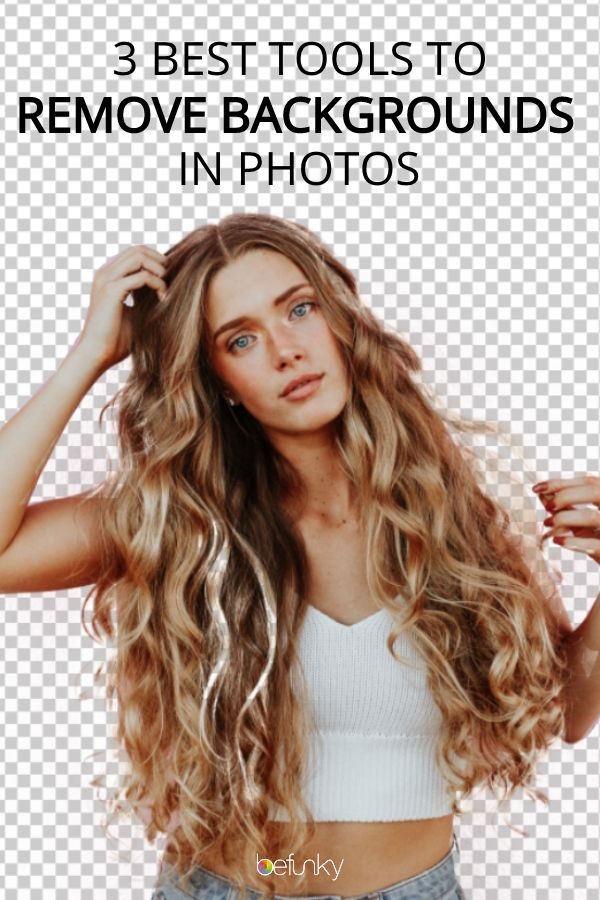 3 Best Tools For Removing Backgrounds In Photos Photo Background Editor Photo Editor Online Photo Editing Remove bg full hd background