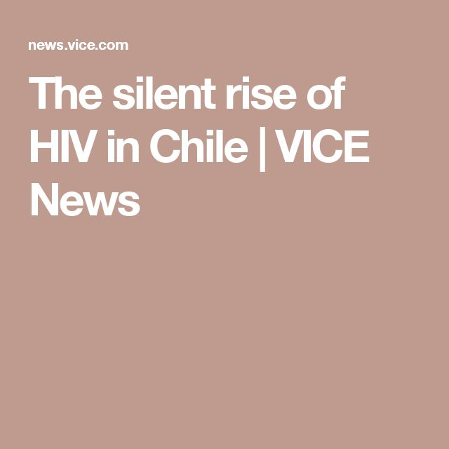 The silent rise of HIV in Chile | VICE News