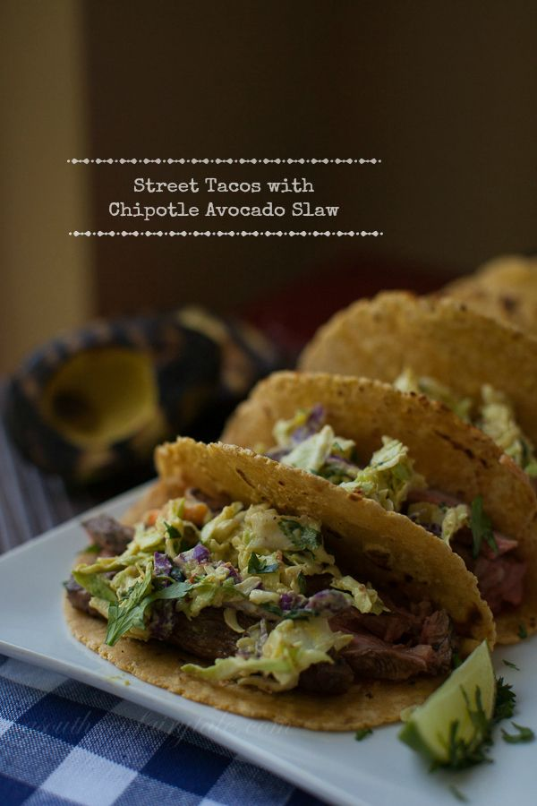 These are my favorite new taco recipe! Flank Steak Food Truck Style Street Tacos with Chipotle Avocado Slaw