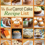 The Best Carrot Cake Recipe List {61 Top Carrot Cake Recipes}