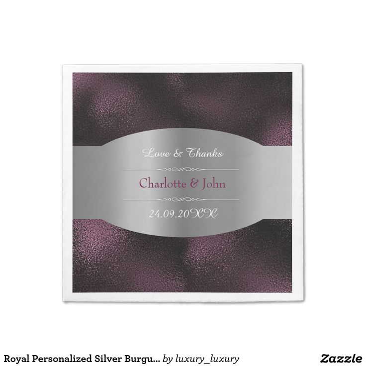 Royal Personalized Silver Burgundy  Glass Wedding Paper Napkin