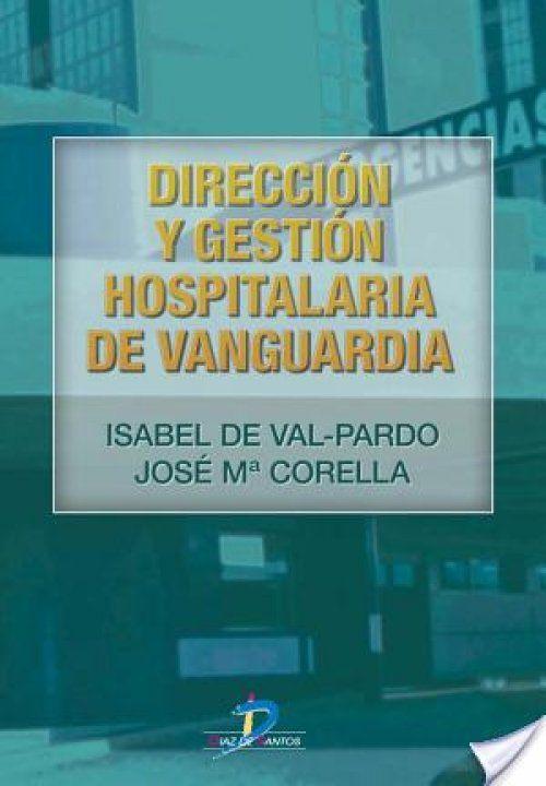 Direccion y gestion hospitalaria de vanguardia