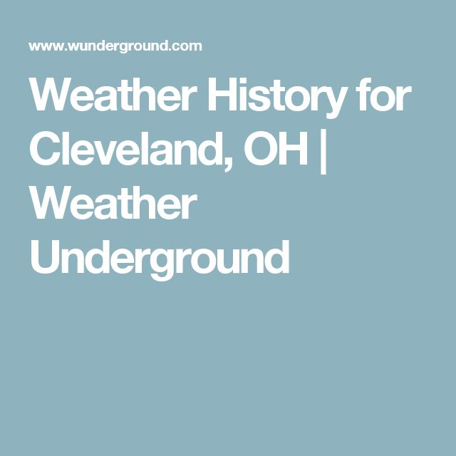 Weather History for Cleveland, OH | Weather Underground