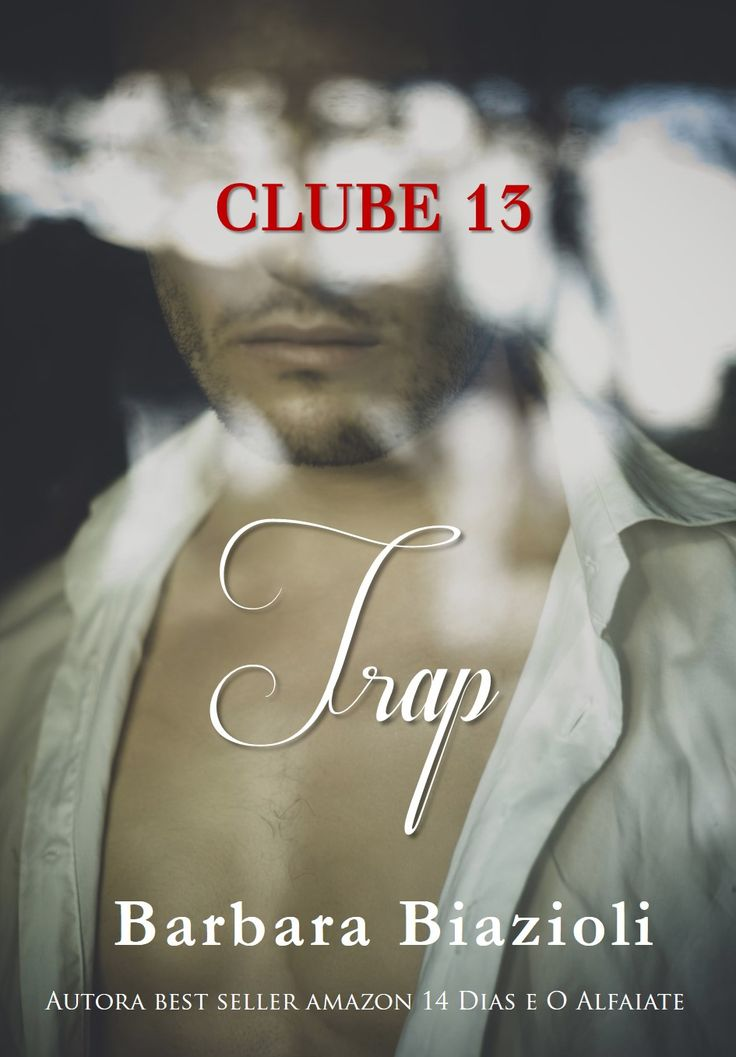 TRAP (Clube 13 - #4), by Barbara Biazioli Release date: 2015,September, 6th