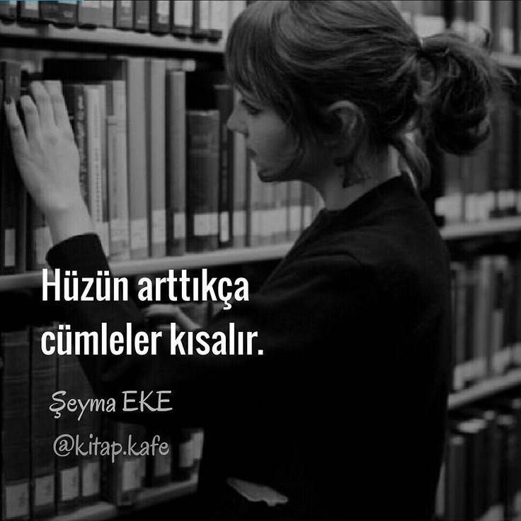 Hüzün arttıkça cümleler kısalır. - Şeyma Eke (Kaynak: Instagram - kitap.kafe) #sözler #anlamlısözler #güzelsözler #manalısözler #özlüsözler #alıntı #alıntılar #alıntıdır #alıntısözler #şiir #edebiyat