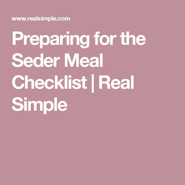 Preparing for the Seder Meal Checklist | Real Simple