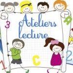 ATELIER LECTURE : Début d'année CE1 – En cours d'année CP