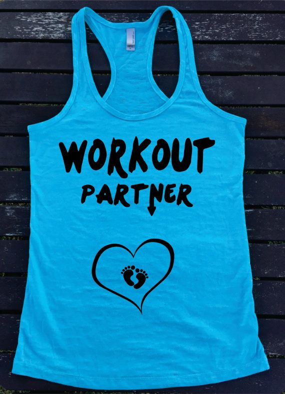 WORKOUT PARTNER with baby feet heart  Pregnant by SuperTeesandHats