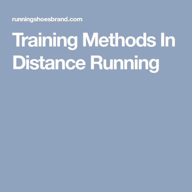 Training Methods In Distance Running