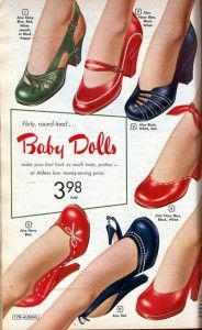 Women's 1950's Shoes Style- Baby Doll's. They featured very round toes that resembled a doll's shoes. They came in many fun colors during the spring and summer with cute accent decorations on the trim or an ornament on the vamp.