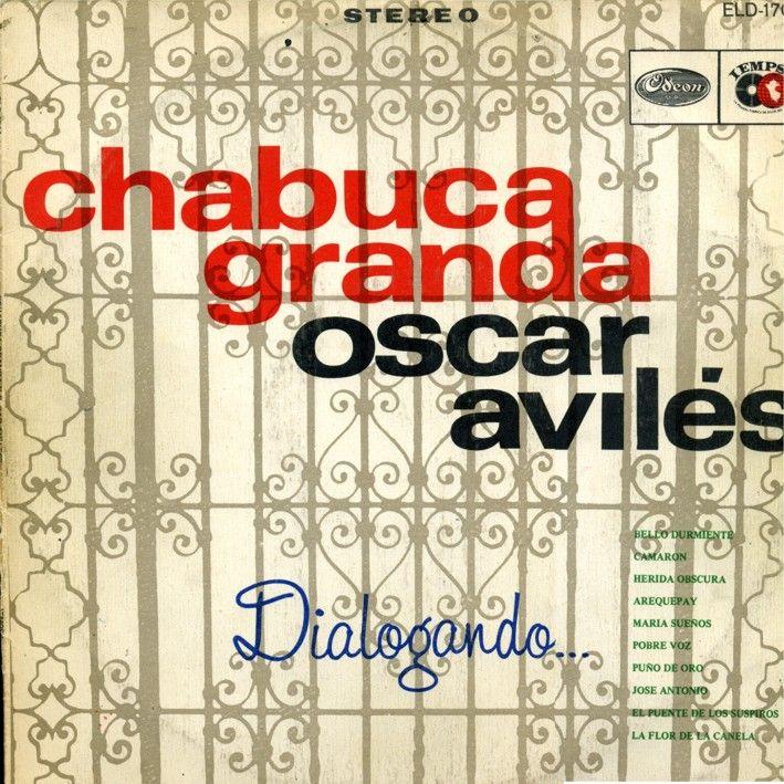 Dialogando... (Chabuca Granda & Oscar Aviles, 1973)
