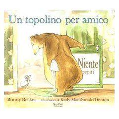 Un topolino per amico - Bonny Becker - 5 recensioni su Anobii