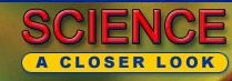 """ONLINE TEXT BOOK: Macmillan McGraw-Hill's """"Science -- a Closer Look"""" site"""