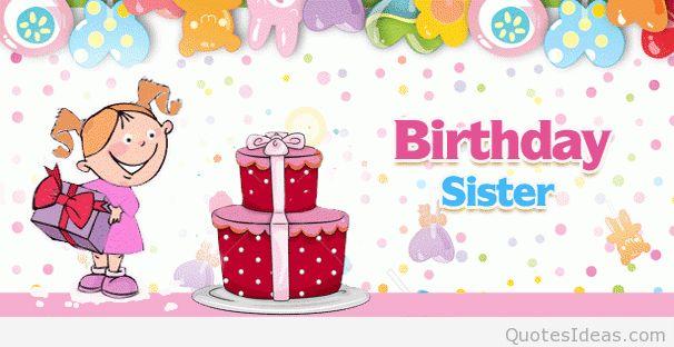 Birthday Sister happy birthday happy birthday wishes happy birthday quotes happy birthday images happy birthday pictures happy birthday sister quotes