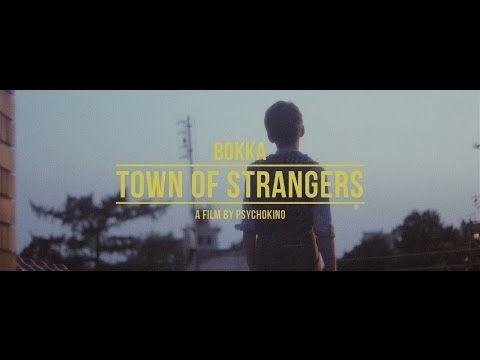 BOKKA - Town Of Strangers - magnetic song