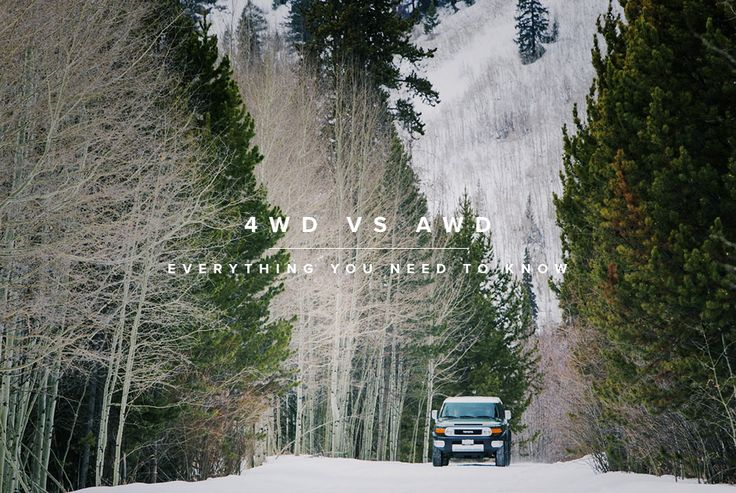 Everything you need to know  Four-Wheel-Drive vs All-Wheel-Drive