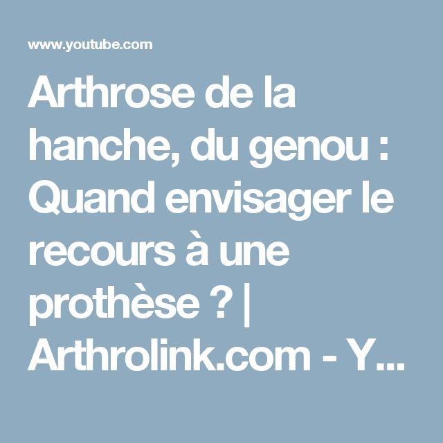 Arthrose de la hanche, du genou : Quand envisager le recours à une prothèse ? | Arthrolink.com - YouTube