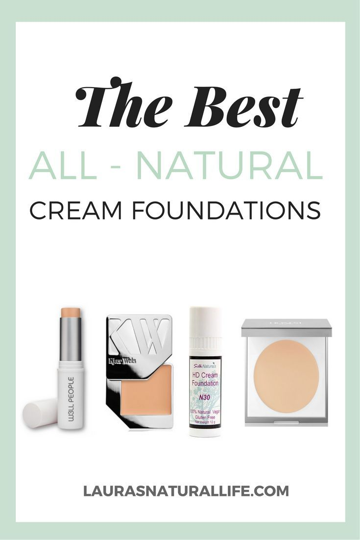 The Best Natural Cream Foundations - A Comparison of the best full coverage, cream foundation in green beauty. Click through to learn more.