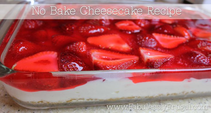 Quick and easy no bake cheesecake.