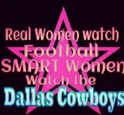 Smart women watch the Dallas Cowboys: Dallascowboys, Woman Watches, Women Watch, Cowboys Baby, Dallas Cowboys, Women'S Watches, Cowboys Football, Smart Women