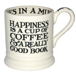 Coffee: Happiness Is, Favorite Things, Quote, So True, Emma Bridgewater, Cup Of Coffee, Good Books, Mugs