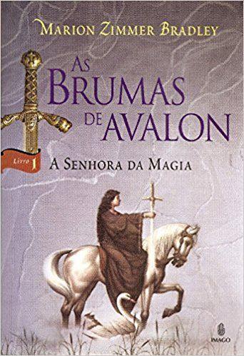 As Brumas de Avalon – A Senhora da Magia – Volume 1 - Marion Zinner Bradley