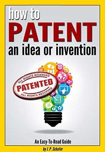 How to Patent an Idea or Invention: An Easy-To-Read Guide for the Process of Getting a Patent or 'Patent Pending' Provisional Patent (How to Get a Patent) by J.P. Schafer, http://www.amazon.com/dp/B00QN0PYLG/ref=cm_sw_r_pi_dp_y84Lub0JQ1KVK