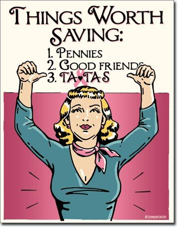 Save the Tatas: Worth It Tin Sign - Vintage Americana Tin Signs - The Great Patriot