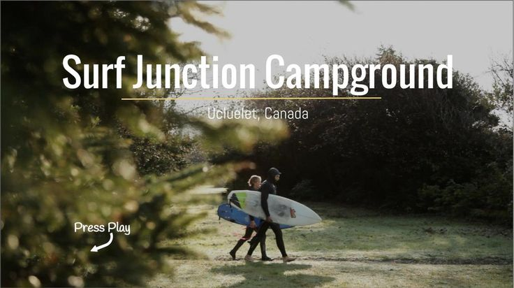 Surf Junction Campground // Ucluelet Canada